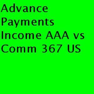 Advance Payments Income AAA vs Comm 367 US