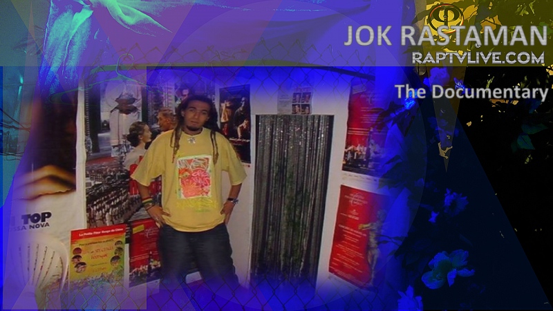 JOK_Rastaman_Documentary_Jok_CasaCrew_Interviews_on_raptvlive.com