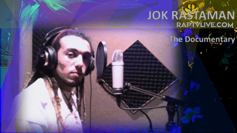 JOK_Rastaman_Documentary_Jok_Radio_on_raptvlive.com